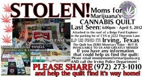 Moms for Marijuana Cannabis Quilt Stolen