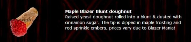 maple blazer - Weedist Destinations: Voodoo Doughnut, source: http://voodoodoughnut.com/doughnuts.php