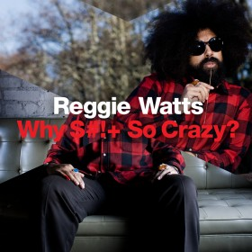 "Great TV While High: Reggie Watts ""Why Sh*t So Crazy?"""