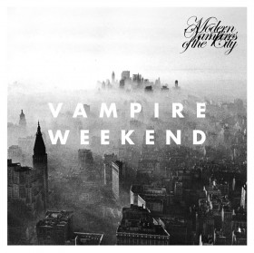 "Great Music While High: Vampire Weekend ""Modern Vampires of The City"""