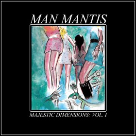 Great Music While High: Man Mantis