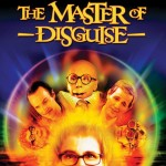 Great Movies While High: The Master of Disguise, Source: http://content6.flixster.com/movie/11/16/98/11169800_800.jpg