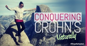 This Is How I'm Conquering Crohn's Naturally