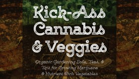 Book Review: Kick-Ass Cannabis and Veggies